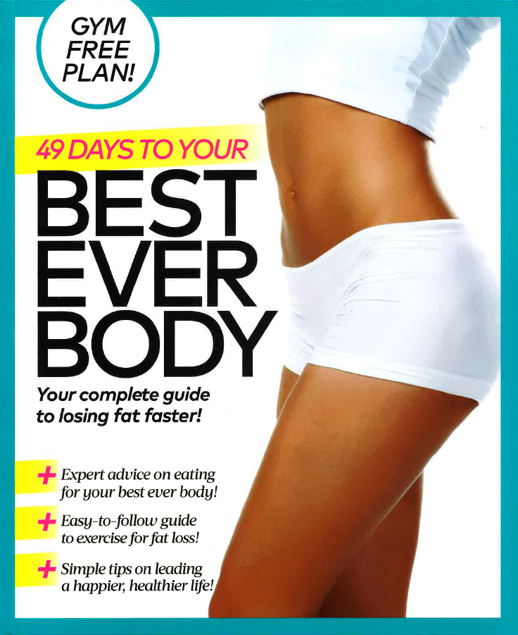 40 Days to Your Best Ever Body