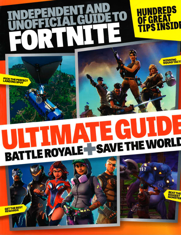 Independent & Official Guide to Fortnite