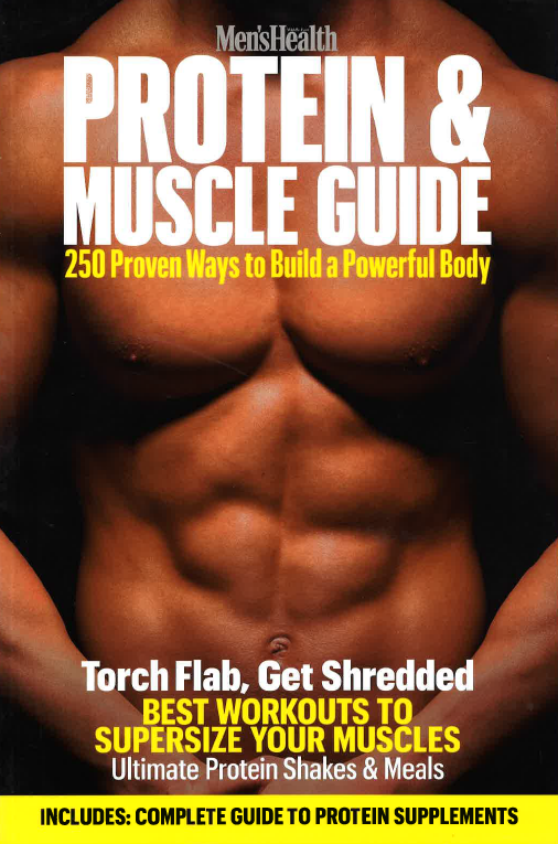 Men's Health PROTEIN&MUSCLE GUIDE
