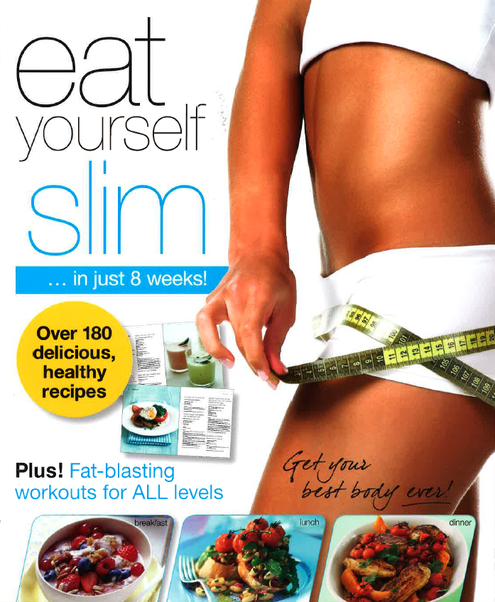 Eat Yourself Slim in 8 Weeks